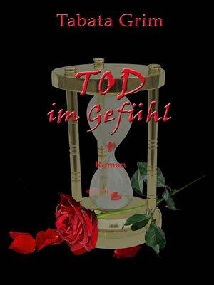 cover image of Tod im Gefühl