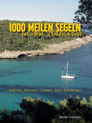 cover image of 1000 Meilen Segeln in den Balearen