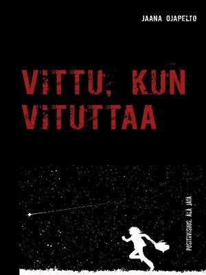 cover image of Vittu, kun vituttaa
