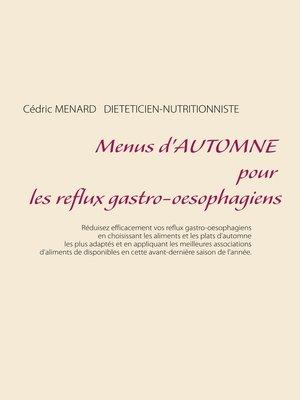 cover image of Menus d'automne pour les reflux gastro-oesophagiens