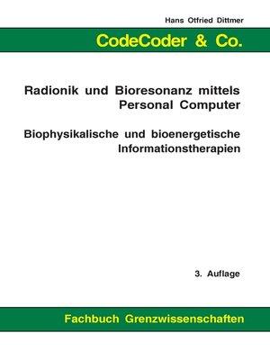 cover image of CodeCoder & Co.--Radionik und Bioresonanz mittels Personal Computer