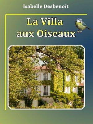 cover image of La villa aux oiseaux