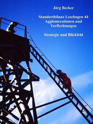 cover image of Standortbilanz Lesebogen 44 Agglomerationen und Verflechtungen