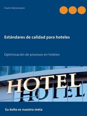 cover image of Estándares de calidad para hoteles