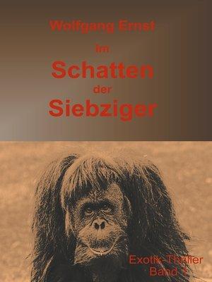 cover image of Im Schatten der Siebziger Band 1