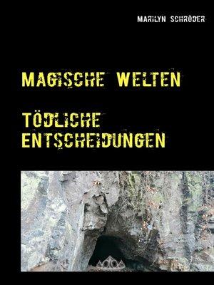 cover image of Tödliche Entscheidungen