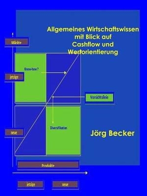 cover image of Allgemeines Wirtschaftswissen mit Blick auf Cashflow und Wertorientierung