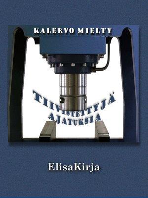 cover image of Tiivistettyjä ajatuksia