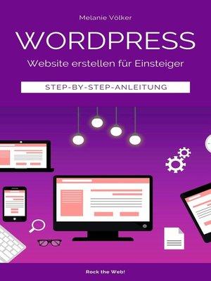 cover image of Wordpress--Website erstellen für Einsteiger