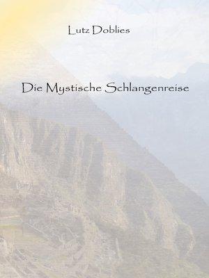 cover image of Die mystische Schlangenreise