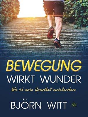 cover image of Bewegung wirkt Wunder