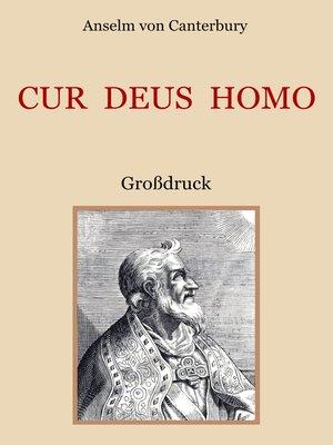 cover image of Cur Deus Homo oder Weshalb Gott Mensch wurde