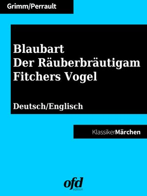 cover image of Blaubart--Der Räuberbräutigam--Fitchers Vogel