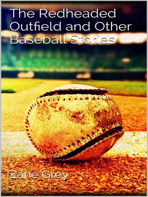 cover image of The Redheaded Outfield and Other Baseball Stories