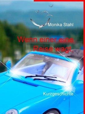 cover image of Wenn einer eine Reise wagt,