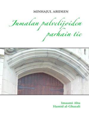 cover image of Jumalan palvelijoiden parhain tie