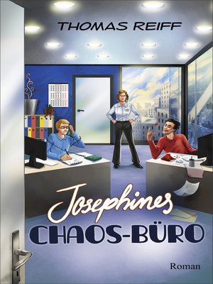 cover image of Josephines Chaos-Büro