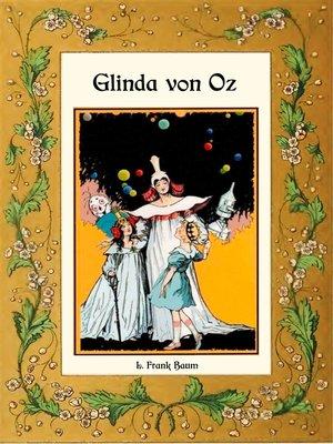cover image of Glinda von Oz--Die Oz-Bücher Band 14