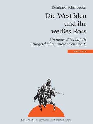 cover image of Die Westfalen und ihr weißes Ross