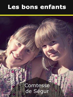 cover image of Les bons enfants
