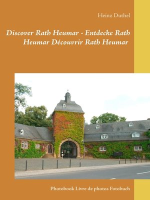 cover image of Discover Rath Heumar--Entdecke Rath Heumar Découvrir Rath Heumar