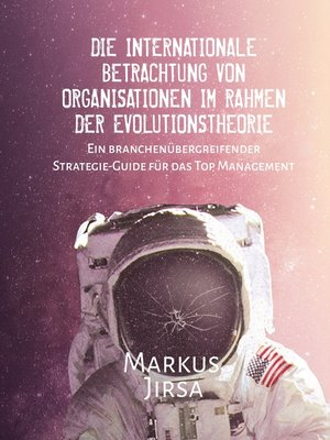 cover image of Die internationale Betrachtung von Organisationen im Rahmen der Evolutionstheorie