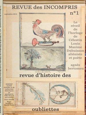 cover image of Revue des incompris revue d'histoire des oubliettes