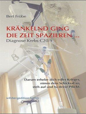 cover image of Kränkelnd ging die Zeit spazieren...