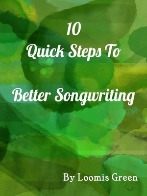 cover image of 10 Quick Steps to Better Songwriting