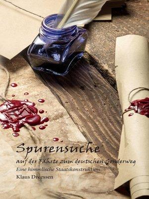 cover image of Spurensuche--auf der Fährte zum deutschen Sonderweg