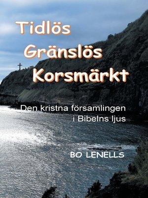 cover image of Tidlös, Gränslös, Korsmärkt