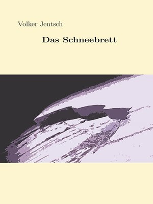 cover image of Das Schneebrett