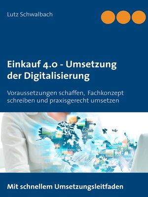 cover image of Einkauf 4.0--Umsetzung der Digitalisierung