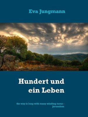 cover image of Hundert und ein Leben
