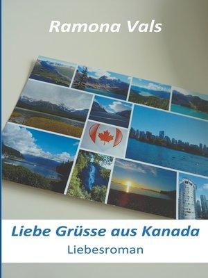 cover image of Liebe Grüsse aus Kanada