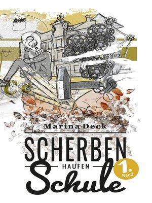 cover image of Scherbenhaufen Schule