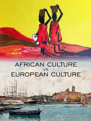 cover image of African Culture vs European Culture