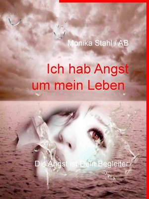 cover image of Ich hab Angst um mein Leben