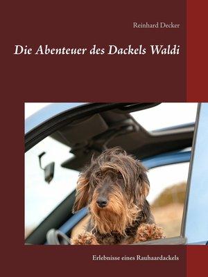 cover image of Die Abenteuer des Dackels Waldi