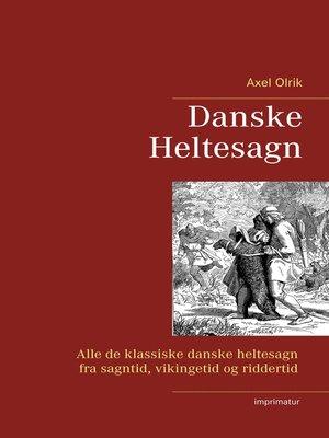 cover image of Danske  Heltesagn