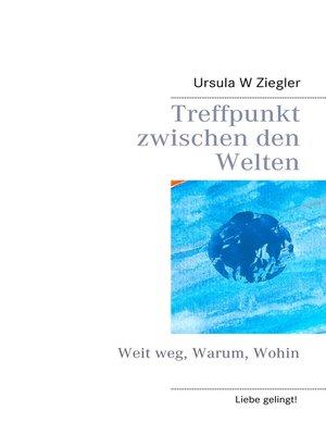 cover image of Treffpunkt zwischen den Welten