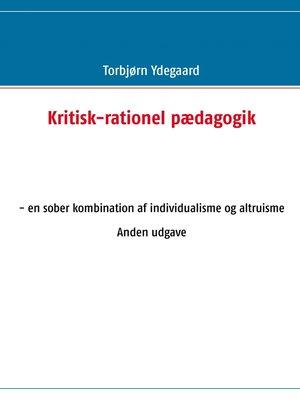 cover image of Kritisk-rationel pædagogik