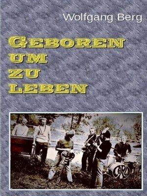 cover image of Geboren um zu leben