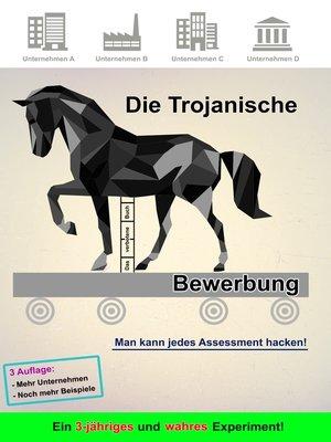 cover image of Die Trojanische Bewerbung