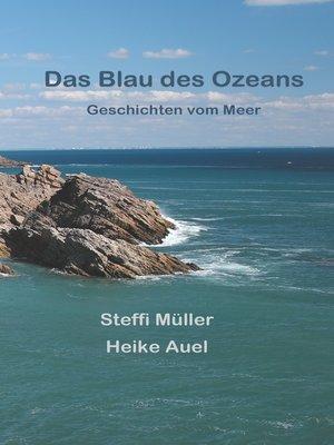 cover image of Das Blau des Ozeans