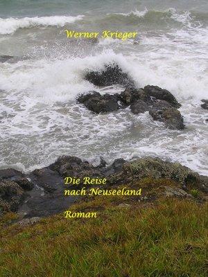 cover image of Die Reise nach Neuseeland