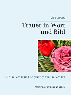 cover image of Trauer in Wort und Bild