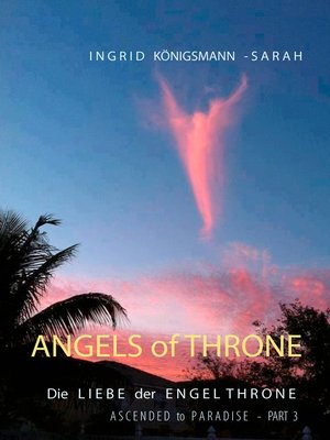 cover image of Ascended to Paradise--Die Liebe der Engel Throne