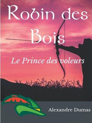 cover image of Robin des Bois, le Prince des voleurs (texte intégral)