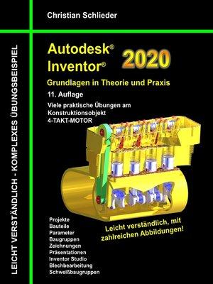 cover image of Autodesk Inventor 2020--Grundlagen in Theorie und Praxis